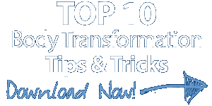 Top 10 Body Transformation Tips & Tricks
